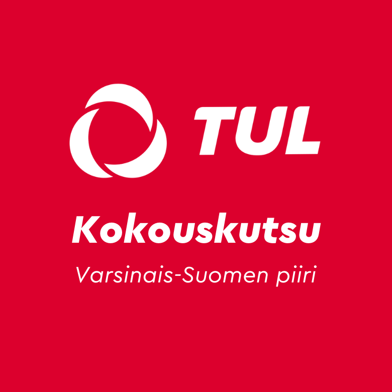 TUL:n kokouskutsu Varsinais-Suomen piiri